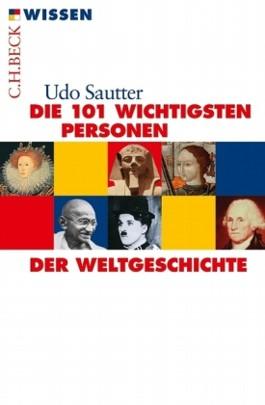 Die 101 wichtigsten Personen der Weltgeschichte