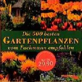 Die 500 besten Gartenpflanzen vom Fachmann empfohlen