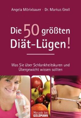 Die 50 größten Diät-Lügen!