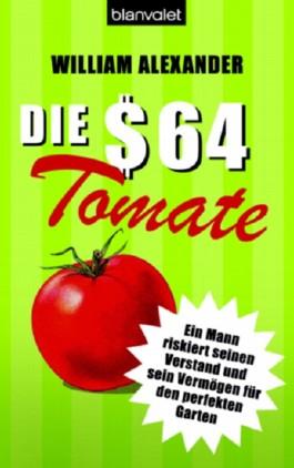 Die 64-Dollar-Tomate