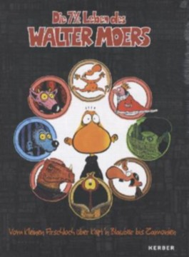 Die 7 1/2 Leben des Walter Moers