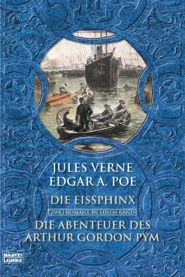 Die Abenteuer des Arthur Gordon Pym / Die Eissphinx