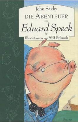 Die Abenteuer von Eduard Speck