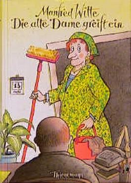 Die alte Dame greift ein