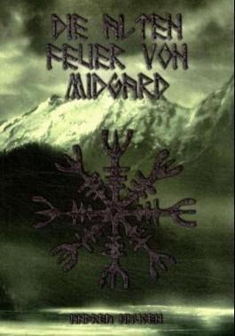 Die Alten Feuer von Midgard