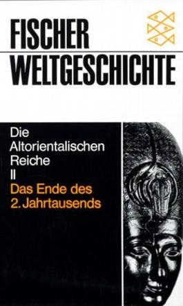 Die Altorientalischen Reiche. Tl.2