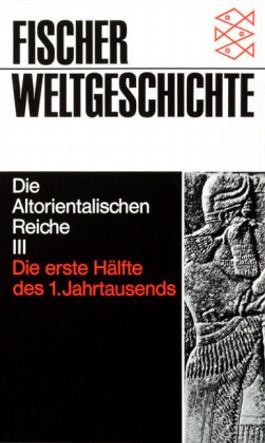 Die Altorientalischen Reiche. Tl.3