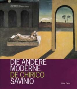 Die andere Moderne: De Chirico Savinio