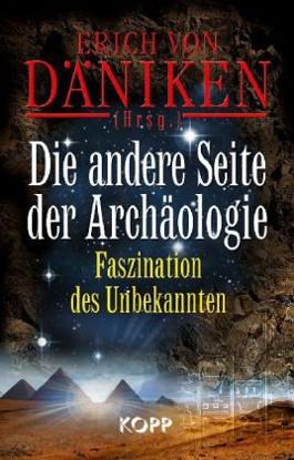 Die andere Seite der Archäologie