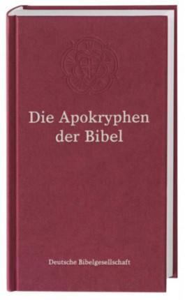 Die Apokryphen der Bibel