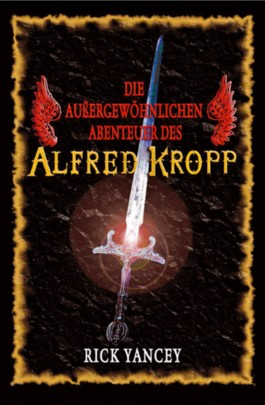 Die außergewöhnlichen Abenteuer des Alfred Kropp
