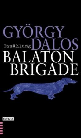 Die Balaton-Brigade