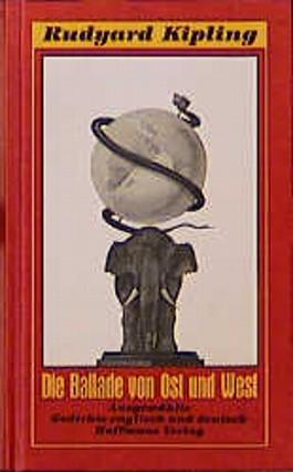 Die Ballade von Ost und West. Selected Poems / Ausgewählte Gedichte