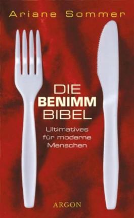Die Benimm-Bibel