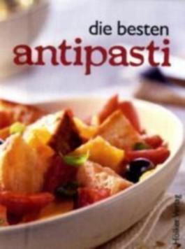 Die besten Antipasti