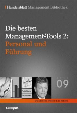 Die besten Management-Tools 2: Personal und Führung. Bd.9