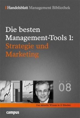 Die besten Management-Tools: Strategie und Marketing
