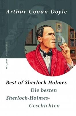 Die besten Sherlock-Holmes-Geschichten. Best of Sherlock Holmes