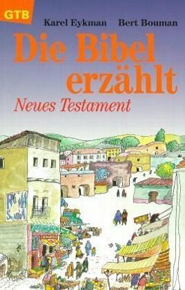 Die Bibel erzählt, Neues Testament