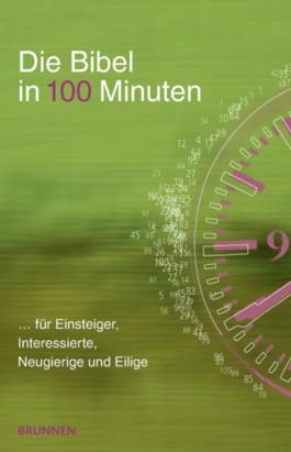 Die Bibel in 100 Minuten