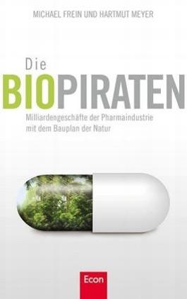 Die Biopiraten