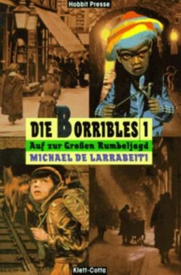 Die Borribles, 3 Bde., Bd.1, Auf zur Großen Rumbeljagd! (Hobbit Presse)