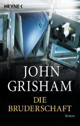 die bruderschaft von john grisham bei lovelybooks krimi und thriller. Black Bedroom Furniture Sets. Home Design Ideas