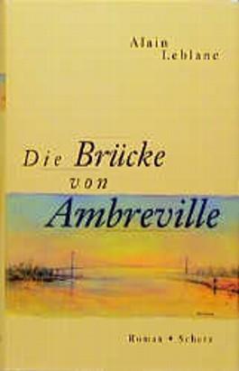 Die Brücke von Ambreville