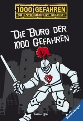 Die Burg der 1000 Gefahren