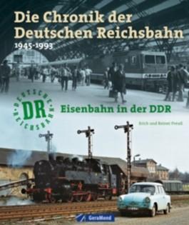 Die Chronik der deutschen Reichsbahn