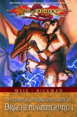 Dragonlance: Die Chronik der Drachenlanze - Drachendämmerung 1