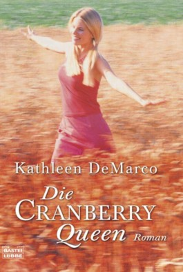 Die Cranberry Queen