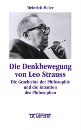 Die Denkbewegung von Leo Strauss