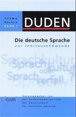 Die deutsche Sprache zur Jahrtausendwende