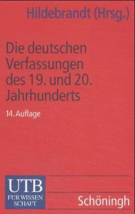 Die deutschen Verfassungen des 19. und 20. Jahrhunderts