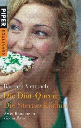 Die Diät-Queen /Die Sterne-Köchin