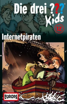 Die Drei ??? Kids (Folge 12) - Internetpiraten