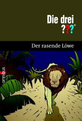 Die drei ??? und der rasende Löwe
