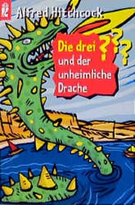 Die drei Fragezeichen und der unheimliche Drache