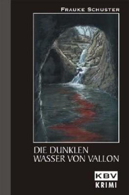 Die dunklen Wasser von Vallon