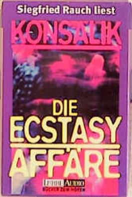 Die Ecstasy-Affäre