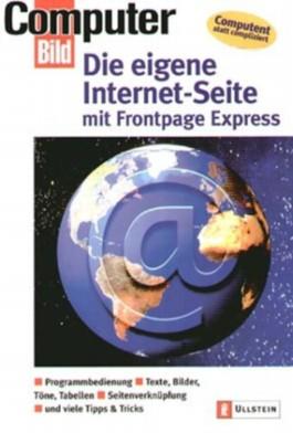 Die eigene Internetseite mit Frontpage Express