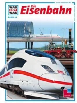 Was ist was, Band 054: Die Eisenbahn