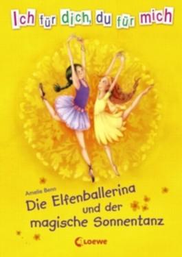 Die Elfenballerina und der magische Sonnentanz