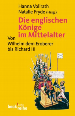 Die englischen Könige im Mittelalter