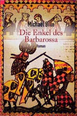 Die Enkel des Barbarossa