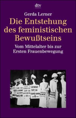 Die Entstehung des feministischen Bewußtseins