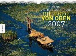 Die Erde von oben 2007. (Kalender)