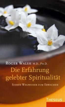 Die Erfahrung gelebter Spiritualität