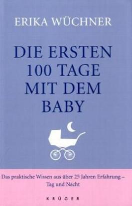 Die ersten 100 Tage mit dem Baby